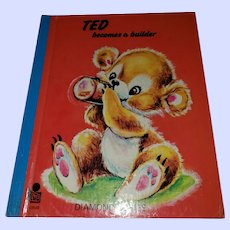 Sweet Vintage Children's Book Ted Becomes a Builder Diamond Series