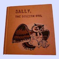 HARD Cover Children's Book Sally , The Screech Owl