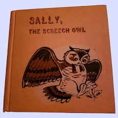 HARD Cover Children's Book Sally , The Screech Owl