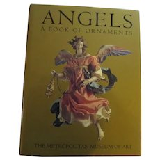 ANGELS: A Book of 5 Christmas Angel Ornaments From the Metropolitan Museum of Art (MMOA), 1994, Based on Eighteenth Century Neapolitan Angels