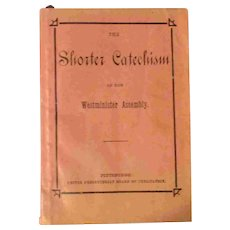 "4"" United Presbyterian Westminster Assembly Shorter Catechism Book Pittsburgh"