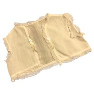 Early 20c. Doll Vest or Baby Doll Top