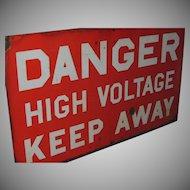 Vintage Porcelain Enamel Sign Danger High Voltage