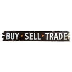 "Vintage Double Sided Folk Art Advertising Adirondack Style Wood Sign ""Buy-Sell-Trade"""