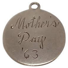 Vintage Sterling Mothers Day 1963 Charm