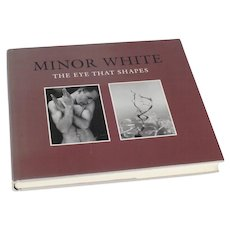 Minor White The Eye That Shapes Vintage Hardcover Book Photography 1st Edition