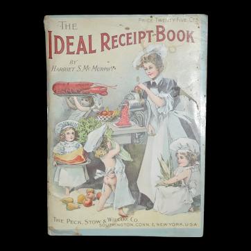 The Ideal Receipt Cookbook American c 1898