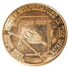 Chicken Ranch Whorehouse Token Coin West Nevada Naughty