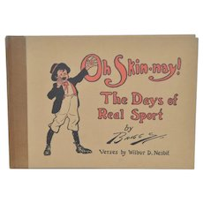 "Signed & Illustrated ""Oh Skin-nay!"" Cartoon Book by Briggs c.1913"