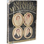 American Miniatures 1730-1850 w/ Introduction by Harry B. Whele c.1927