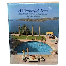 A Wonderful Time - An Intimate Portrait of the Good Life c.1974