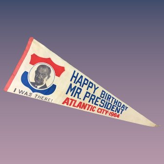 "Lyndon Johnson 1964 Scarce Pennant ""Happy Birthday Mr. President Atlantic City 1964"""