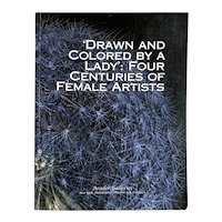 Book: Drawn and Colored by a Lady, Four Centuries of Female Artists by Dr. Sara Nestor