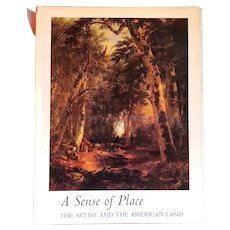 Vintage Art Book: A Sense of Place, The Artist and the American Land by Alan Gussow