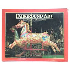 First Edition Vintage Book: Fairground Art by Geoff Weedon and Richard Ward