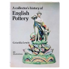 Vintage Book: A Collector's History of English Pottery by Griselda Lewis