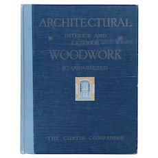 Vintage First Edition Book: Architectural Interior and Exterior Woodwork Standardized