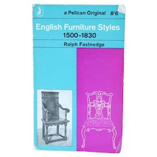 Vintage Book: English Furniture Styles 1500-1830 by Ralph Fastnedge