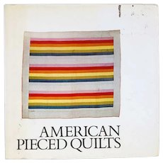 Vintage Book: American Pieced Quilts by Jonathan Holstein