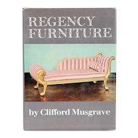 Vintage Book: Regency Furniture, 1800-1830 by Clifford Musgrave