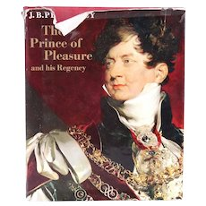 Vintage Book: The Prince of Pleasure and his Regency 1811-20 by J.B. Priestley