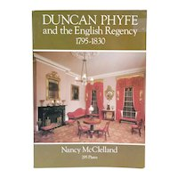 Vintage Book: Duncan Phyfe and the English Regency 1795-1830 by Nancy McClelland