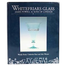 Book: Whitefriars Glass by Wendy Evans, Catherine Ross, Alex Werner