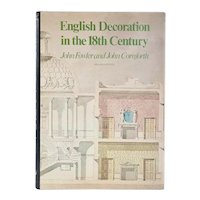 Vintage Book: English Decoration in the 18th Century by John Fowler and John Cornforth