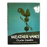 Vintage Book: Weather Vanes,  The History, Manufacture and Design of an American Folk Art by Charles Klamkin