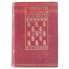 Book: A History of Tapestry, from the Earliest Times until the Present Day by W.G. Thomson