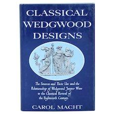Vintage Book: Classical Wedgwood Designs by Carol Macht