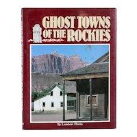 Vintage Book: Ghost Towns of the Rockies by Lambert Florin