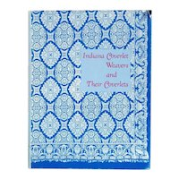Vintage Book: Indiana Coverlet Weavers and Their Coverlets by Pauline Montgomery