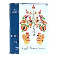 Vintage Art Book: Folk Art of Rural Pennsylvania by Frances Lichten