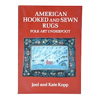 Book: American Hooked and Sewn Rugs, Folk Art Underfoot by Joel and Kate Kopp