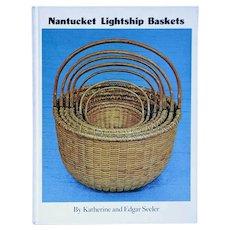 Vintage Book: Nantucket Lightship Baskets by Katherine and Edgar Seeler