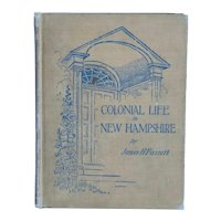 Antique Book: Colonial Life in New Hampshire by James H. Fassett