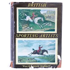 Vintage Book: British Sporting Artists by Walter Shaw Sparrow