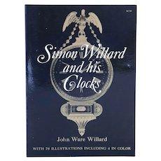 Vintage Book: Simon Willard and his Clocks by John Ware Willard