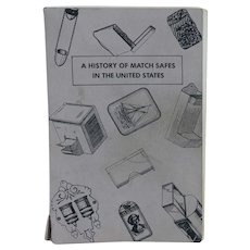 Vintage Book: A History of Match Safes in the United States by Audrey G. Sullivan