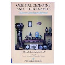 Vintage Book: Oriental Cloisonne and other Enamels by Arthur and Grace Chu