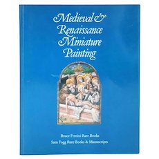 Art Exhibition Book: Medieval & Renaissance Miniature Painting by Jeffrey Griffiths