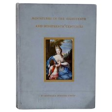 First Edition Book: Miniatures in the Eighteenth and Nineteenth century Centuries by Donough O'Brien