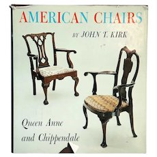 Vintage Book: American Chairs, Queen Anne and Chippendale by John T. Kirk