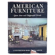 Book: American Furniture, Queen Anne and Chippendale Periods by Joseph Downs