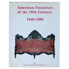 Book: American Furniture of the 19th century, 1840-1880 by Eileen & Richard Dubrow