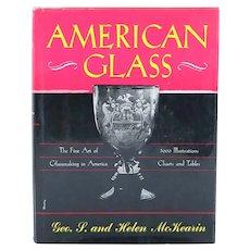 Book: American Glass, The Fine Art of Glassmaking in America by George & Helen McKearin