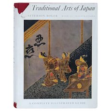 Vintage Book: Traditional Arts of Japan by H. Batterson Boger