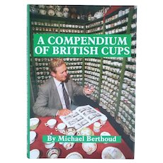 Rare First Edition Book: A Compendium of British Cups by Michael Berthoud
