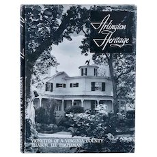 Signed First Edition Vintage Book: Arlington Heritage by Eleanor Lee Templeman